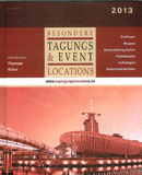 Tagungs- & Event LOCATIONS 2013