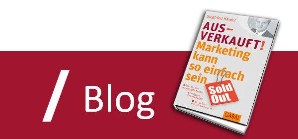 Ausverkauft!-Tipp 76: Ihr Leistungs- und Produktsystem entscheidet!